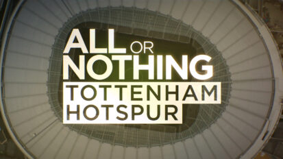 All or Nothing Tottenham Hotspur